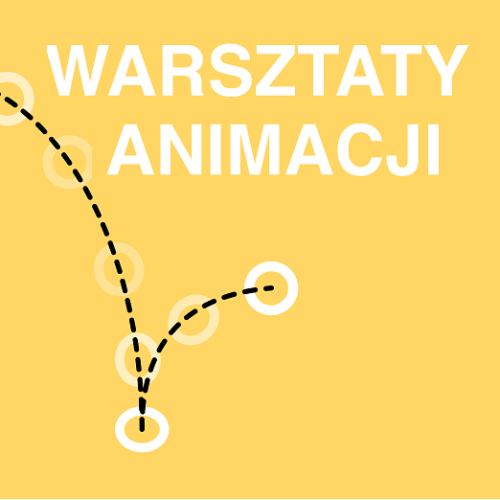 Warsztaty Animacji dla dzieci imłodzieży | 22.08.2020